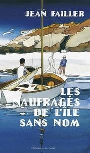 Jean Failler - Filosec & Biscoto Tome 1 : Les naufrages de l'île sans nom.
