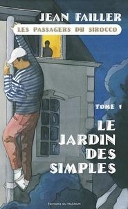 Jean Failler - Filosec & Biscoto Tome 3 : Les passagers du Sirocco - 1re partie, Le jardin des simples.