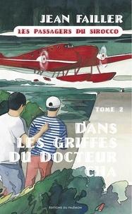 Jean Failler - Filosec & Biscoto Tome 4 : Les passagers du Sirocco - 2e partie, Dans les griffes du docteur Cha.