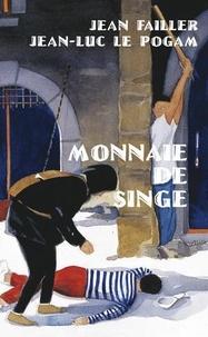 Jean Failler et Jean-Luc Le Pogam - Filosec & Biscoto Tome 5 : Monnaie de singe.