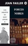 Jean Failler - Forces noires.