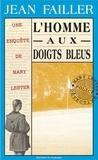 Jean Failler - L'homme aux doigts bleus.
