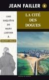 Jean Failler - La cité des dogues.