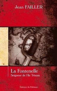Jean Failler - La Fontenelle - Seigneur de l'île Tristan.