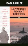 Jean Failler - Le vautour revient toujours - Pack en 2 volumes : Tomes 1 et 2.