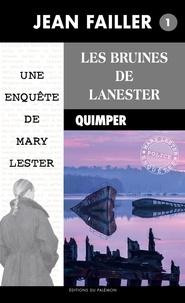 Jean Failler - Une enquête de Mary Lester Tome 1 : Les bruines de Lanester.