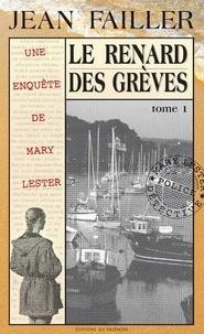 Jean Failler - Les enquêtes de Mary Lester Tome 22 : Le renard des grèves - Partie 1.