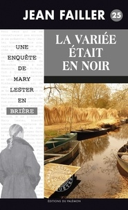 Jean Failler - Les enquêtes de Mary Lester Tome 25 : La mariée était en noir.