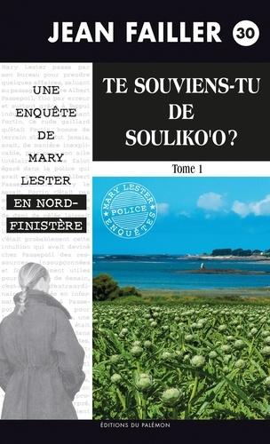 Jean Failler - Les enquêtes de Mary Lester Tome 30 : Te souviens-tu de Souliko'o ? - Partie 1.