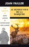 Jean Failler - Les enquêtes de Mary Lester Tome 55 : Au rendez-vous de la marquise.