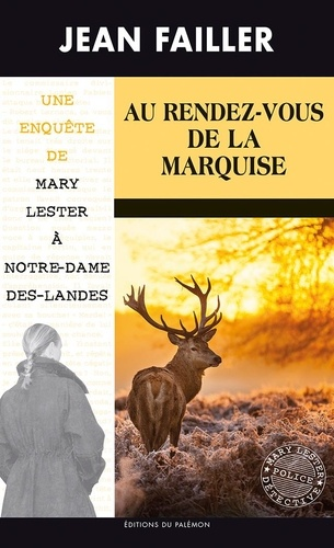 Une enquête de Mary Lester Tome 55 Au rendez-vous de la marquise