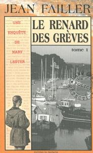 Jean Failler - Les enquêtes de Mary Lester Tomes 22 - 23 : Le renard des grèves - Tomes 1 et 2.