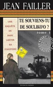 Jean Failler - Les enquêtes de Mary Lester Tomes 30 - 31 : Te souviens-tu de Souliko'o ? - Pack en 2 volumes : parties 1 et 2.