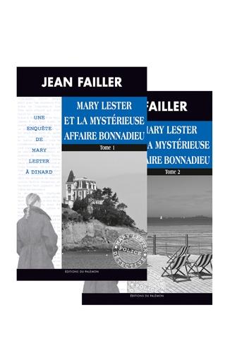 Les enquêtes de Mary Lester Tomes 46 - 47 Mary Lester et la mystérieuse affaire Bonnadieu. Tomes 1 et 2