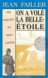 Jean Failler - On a volé la Belle-Etoile !.
