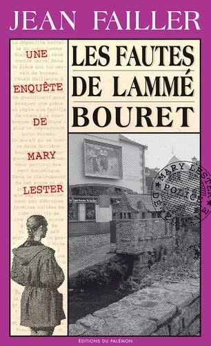 Jean Failler - Une enquête de Mary Lester Tome 24 : Les fautes de Lammé Bouret.