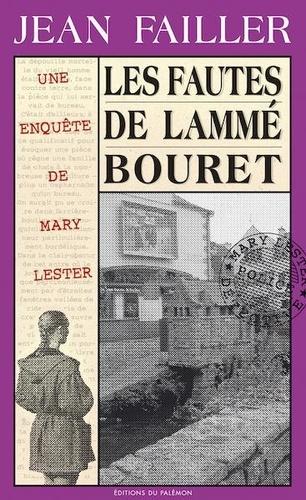 Une enquête de Mary Lester Tome 24 Les fautes de Lammé Bouret