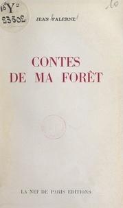 Jean Falerne - Contes de ma forêt.