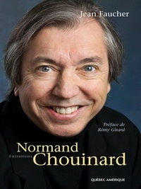 Jean Faucher - Normand Chouinard - Entretiens.