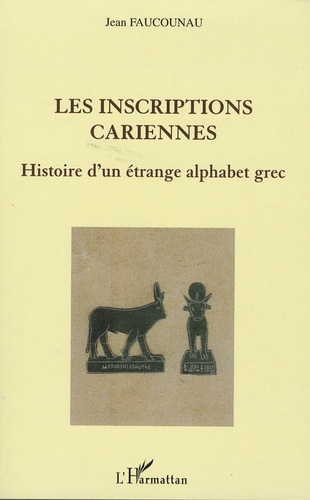 Jean Faucounau - Les inscriptions cariennes.