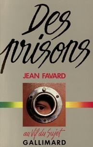 Jean Favard - Des prisons.