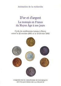 Deedr.fr D'or et d'argent - La monnaie en France du Moyen Age à nos jours Image