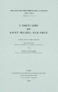Jean Favier et Nicole Lemaître - L'obituaire de Saint-Michel-sur-Orge.