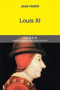 Jean Favier - Louis XI.
