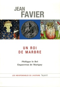 Openwetlab.it Un roi de marbre - Philippe le Bel, Enguerran de Marigny Image