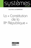 """Jean-Félix de Bujadoux - La """"Constitution de la IIIe République""""."""