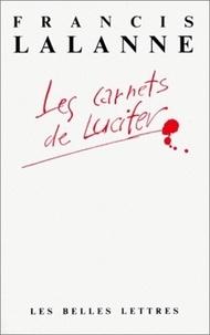Jean-Félix Lalanne - Les carnets de Lucifer.