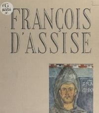 Jean Feller et Jean-Pierre Grabet - François d'Assise.