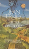 Jean Ferniot - Carnet de croûte - Le tour de France d'un gastronome.
