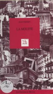 Jean Ferniot et Camille de Moncan - La Mouffe.
