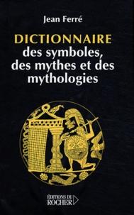 Accentsonline.fr Dictionnaire des symboles, des mythes et des mythologies Image