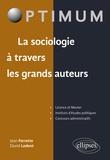 Jean Ferrette et David Ledent - La sociologie à travers les grands auteurs.