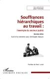 Jean Ferrette - Souffrances hiérarchiques au travail - L'exemple du secteur public.