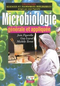 Jean Figarella - Microbiologie générale et appliquée.