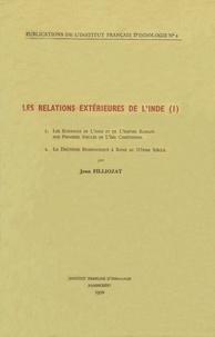 Jean Filliozat - Les relations extérieures de l'Inde (I).