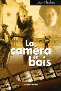 Jean Fléchet - La Caméra en bois Tome 1 : .
