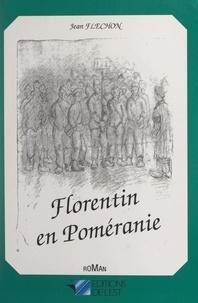 Jean Fléchon et Pascal Chipot - Florentin en Poméranie.