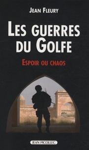 Jean Fleury - Guerres d'Irak - Espoir ou chaos.