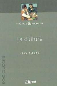 Jean Fleury - La culture.