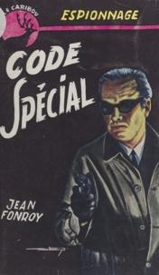 Jean Fonroy - Code spécial.