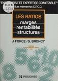 Jean Force et Ginette Broncy - Les Ratios.