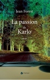 Jean Forest - La passion de Karlo.