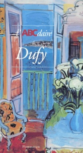 Jean Forneris et Dora Perez-Tibi - L'ABCdaire de Dufy.