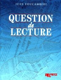 Jean Foucambert - Question de lecture.