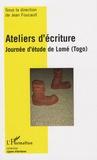 Jean Foucault - Ateliers d'écriture - Journée d'étude de Lomé (Togo).