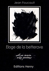 Jean Foucault - Eloge de la betterave.